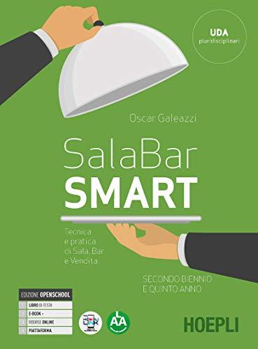Sala-bar Smart. Tecnica e pratica di sala, bar e vendita. Per il triennio degli Ist. professionali alberghieri. Con e-book. Con espansione online (Vol. 2)