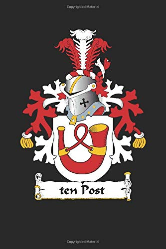 ten Post: ten Post Coat of Arms and Family Crest Notebook Journal (6 x 9 - 100 pages)