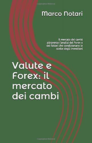 Valute e Forex. Il mercato dei cambi