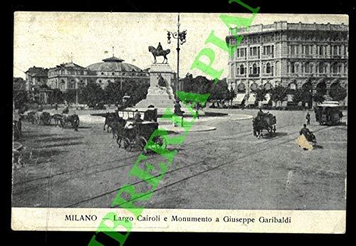 Milano. Largo Cairoli e Monumento a Giuseppe Garibaldi.