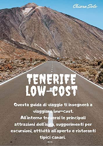 Viaggia a Tenerife low-cost: Questa guida di viaggio ti accompagnerà nei posti più suggestivi di Tenerife, al suo interno, troverai le principali attrazioni, attività e consigli per risparmiare!