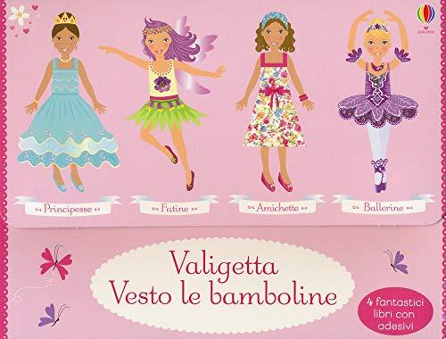 Valigetta vesto le bamboline: Amichette-Ballerine-Fatine-Principesse. Con adesivi. Ediz. a colori