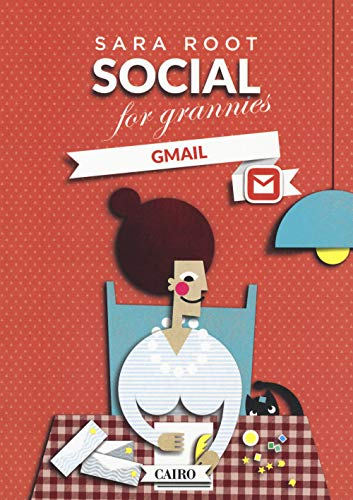 Social for grannies. Gmail