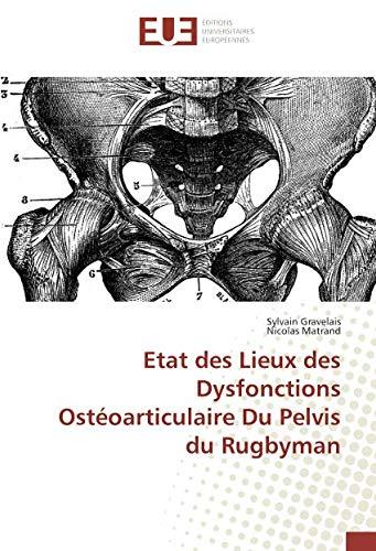 Etat des Lieux des Dysfonctions Ostéoarticulaire Du Pelvis du Rugbyman