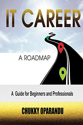IT Career: A Road Map (English Edition)