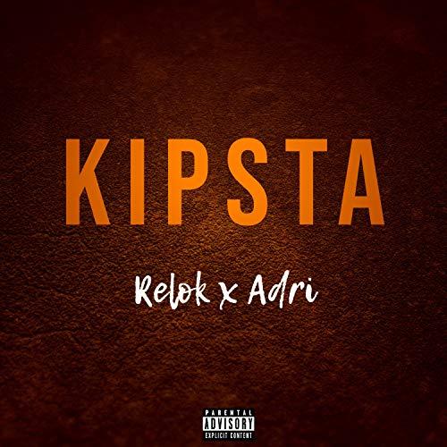 Kipsta (feat. Adri) [Explicit]